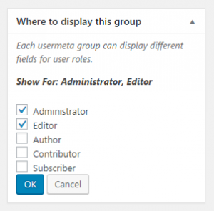 Box for selecting the user roles for which the group of fields will be used