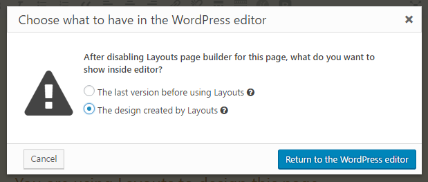 Dialog box to select what to do with the content when no longer using a content layout