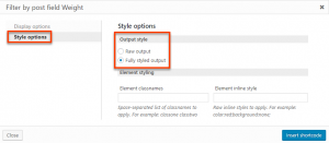Selecting the output style for custom search filters