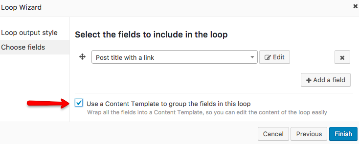 Selecting to use a Content Template in a Loop Wizard