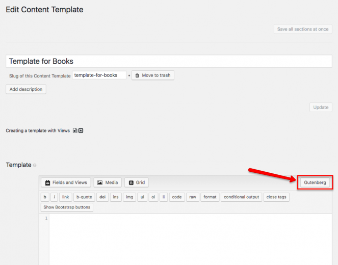 Switching to the Gutenberg Editor in the Content Template screen.