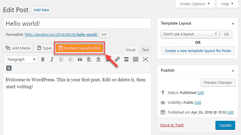 "Click the ""Content Layout Editor"" button to start designing a page or a post using Layouts"