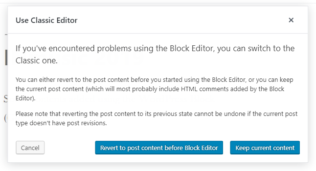 Selecting what to do with the content when switching back to the Classic Editor