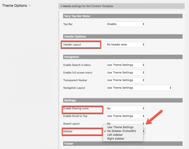 You can control Hestia options for Content Templates and archives