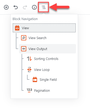 "Use the ""Block Navigation"" button to edit settings for the View or the Loop Item"